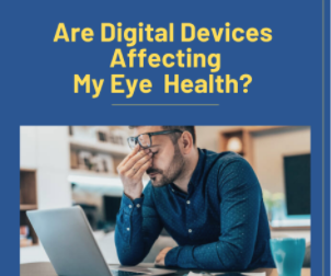 Digital Devices Affecting Eye Health