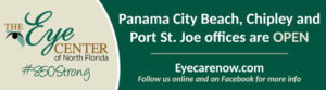 the eye center panama city beach, chipley and port st. joe offices are open