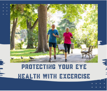 Protecting Your Eye Health With Exercise