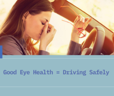 Good Eye Health Equals Driving Safely