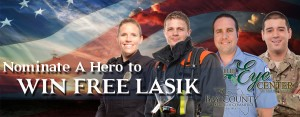 Nominate a Hero to WIN FREE LASIK